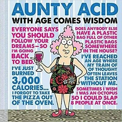Aunty Acid With Age Comes Wisdom