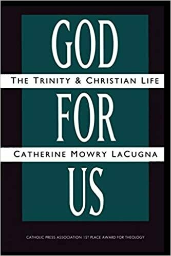 God for Us: The Trinity and Christian Life by Catherine Mowry LaCugna