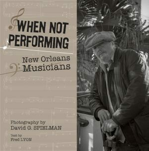 When Not Performing Photography by David G. Spielman