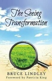 The Seeing Transformation - forward by Patricia King