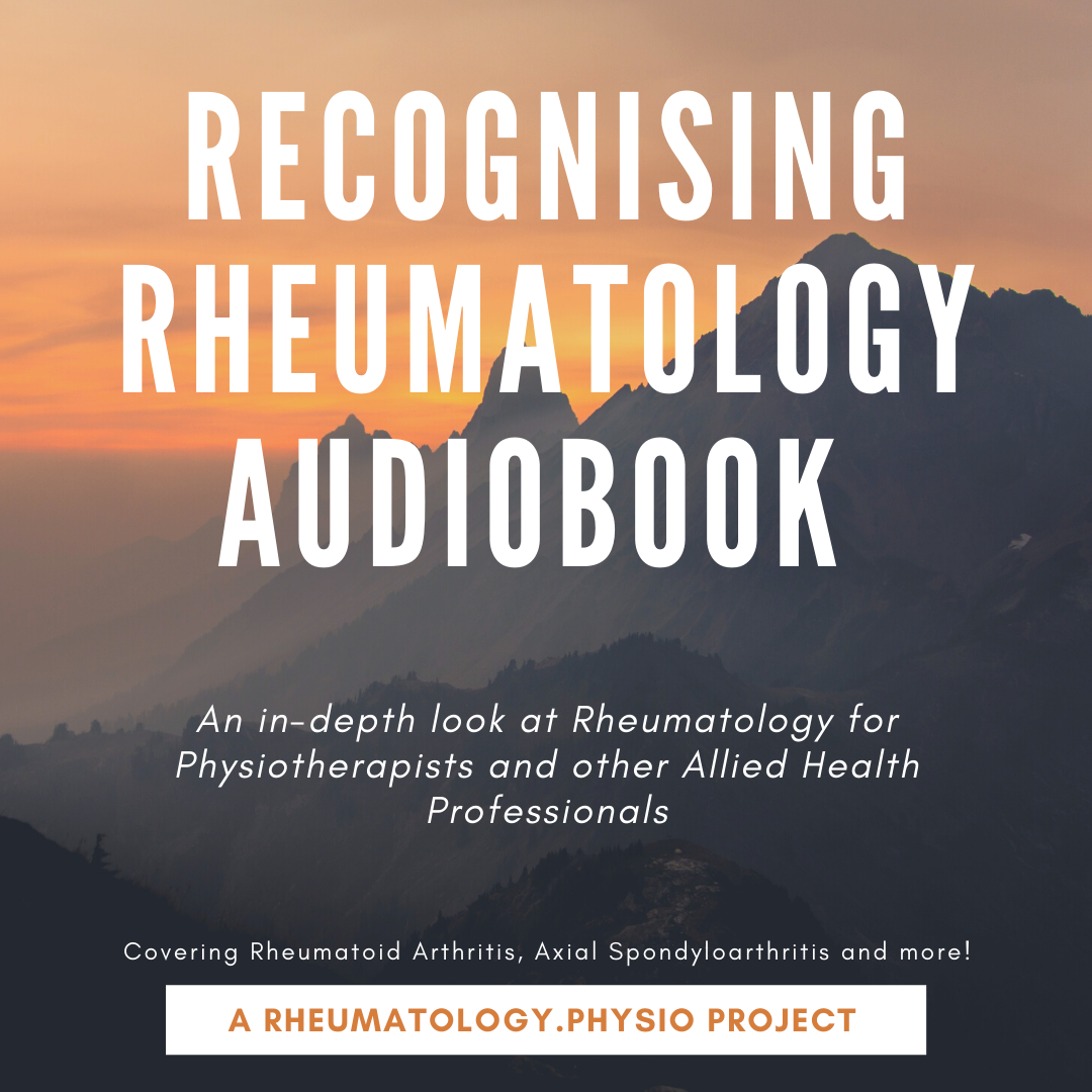 Recognising Rheumatology Audiobook + Rheumatology At A Glance