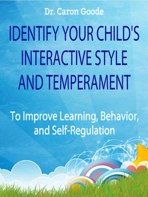 Identify Your Child's Interactive Style And Temperament