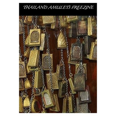 Thailand Amulets FREEZINE Volume 1 Authored by Ajarn Spencer Littlewood Absolutely Priceless! (FREE)