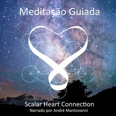 Scalar Heart Connection Meditação guiada Áudio Download - em Portuguese