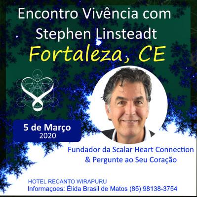 Encontro Vivȇncia com Stephen Linsteadt - 05 de Março de  2020 de 13:00 - 17:00 hrs- Fortaleza, CE