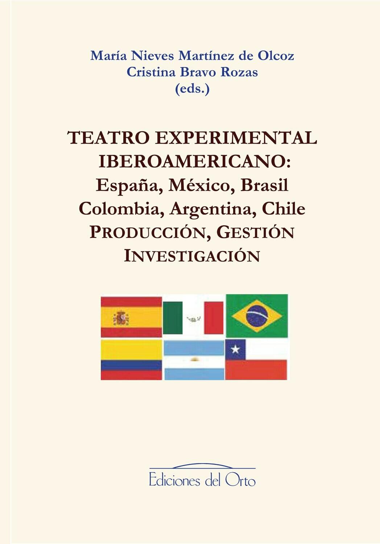 TEATRO EXPERIMENTAL IBEROAMERICANO: PRODUCCION, GESTION, INVESTIGACION