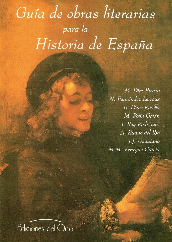 GUIA DE OBRAS LITERARIAS PARA LA HISTORIA DE ESPAÑA