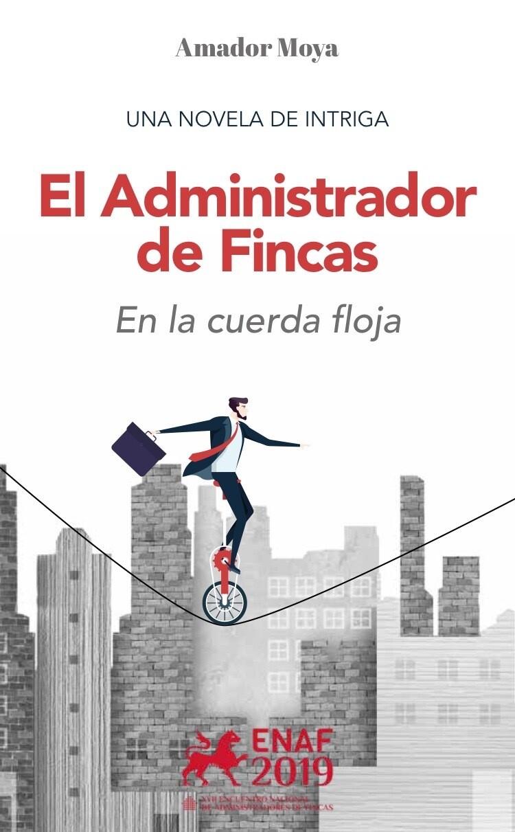 El Administrador de Fincas. En la cuerda floja