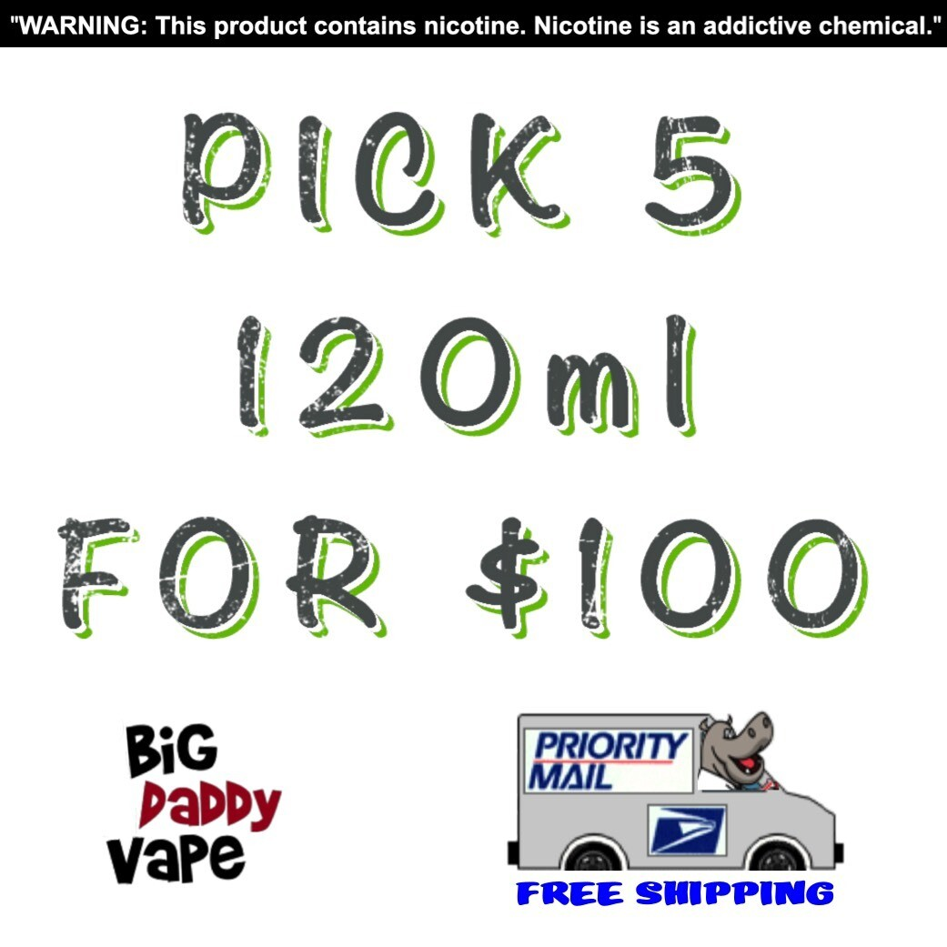 Pick any (5) 120ml for $100