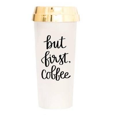But First Coffee Travel Mug- Sweet Water Decor 16oz