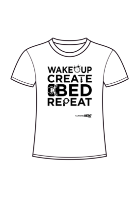 Wake up, create, bed, repeat.