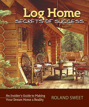 Log Home Secrets of Success LHS1