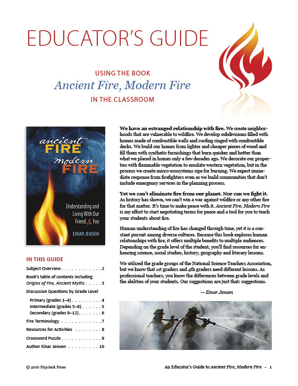 Educator's Guide to Ancient Fire, Modern Fire