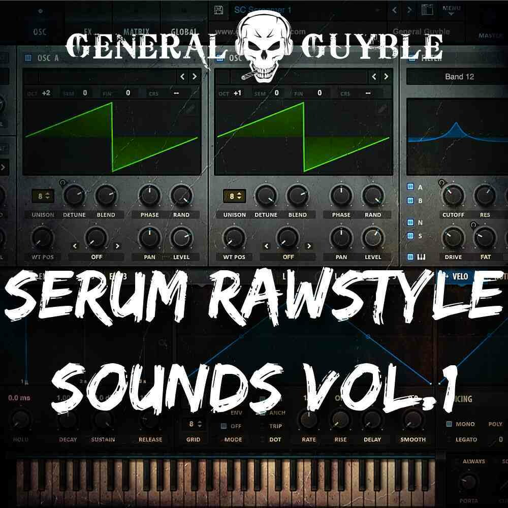 Serum Rawstyle Sounds Vol. 1