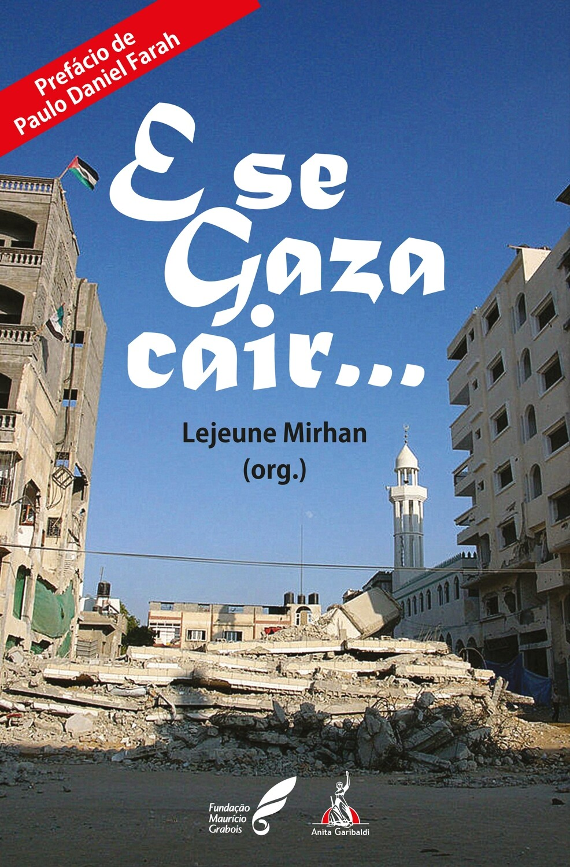 """E se Gaza cair..."""