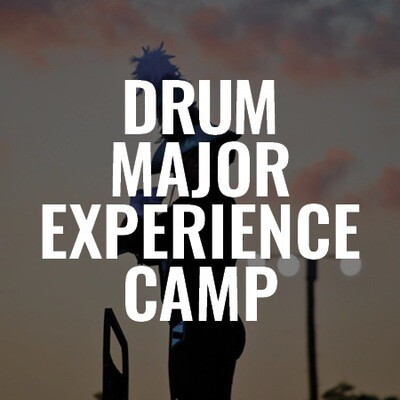 Drum Major Experience Summer Camp