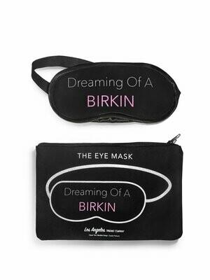 LA Trading Eye Mask-Dreaming Of A Birkin