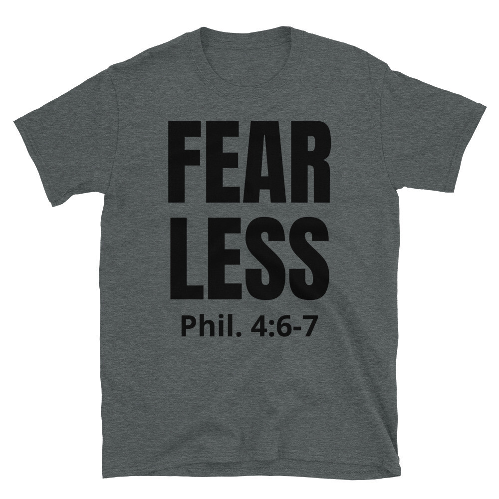 FEAR LESS - SCRIPTURE TEE