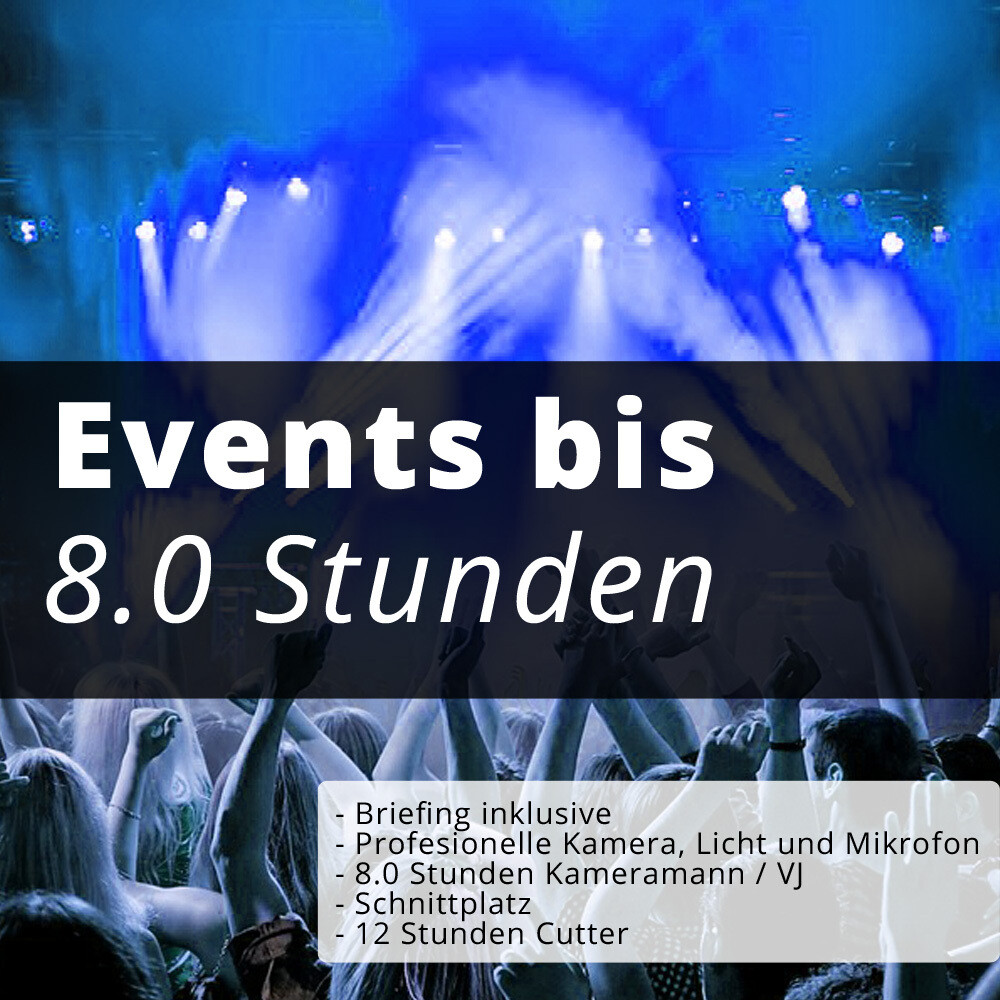 Events bis 8.0H