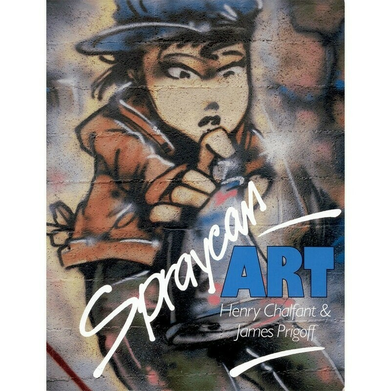 SPRAYCAN ART GRAFFITI STORY BOOK HENRY CHALFAN & JAMES PRIGOFF COMASOUND KARTEL USED SECOND HAND STREET ART COLLECTOR