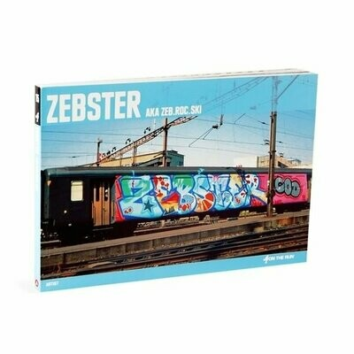 ZEBSTER AKA ZEB ROB SKI GRAFFITI BOOK BY FROM HERE TO FAME ARTIST COMASOUND KARTEL ON THE RUN OTR