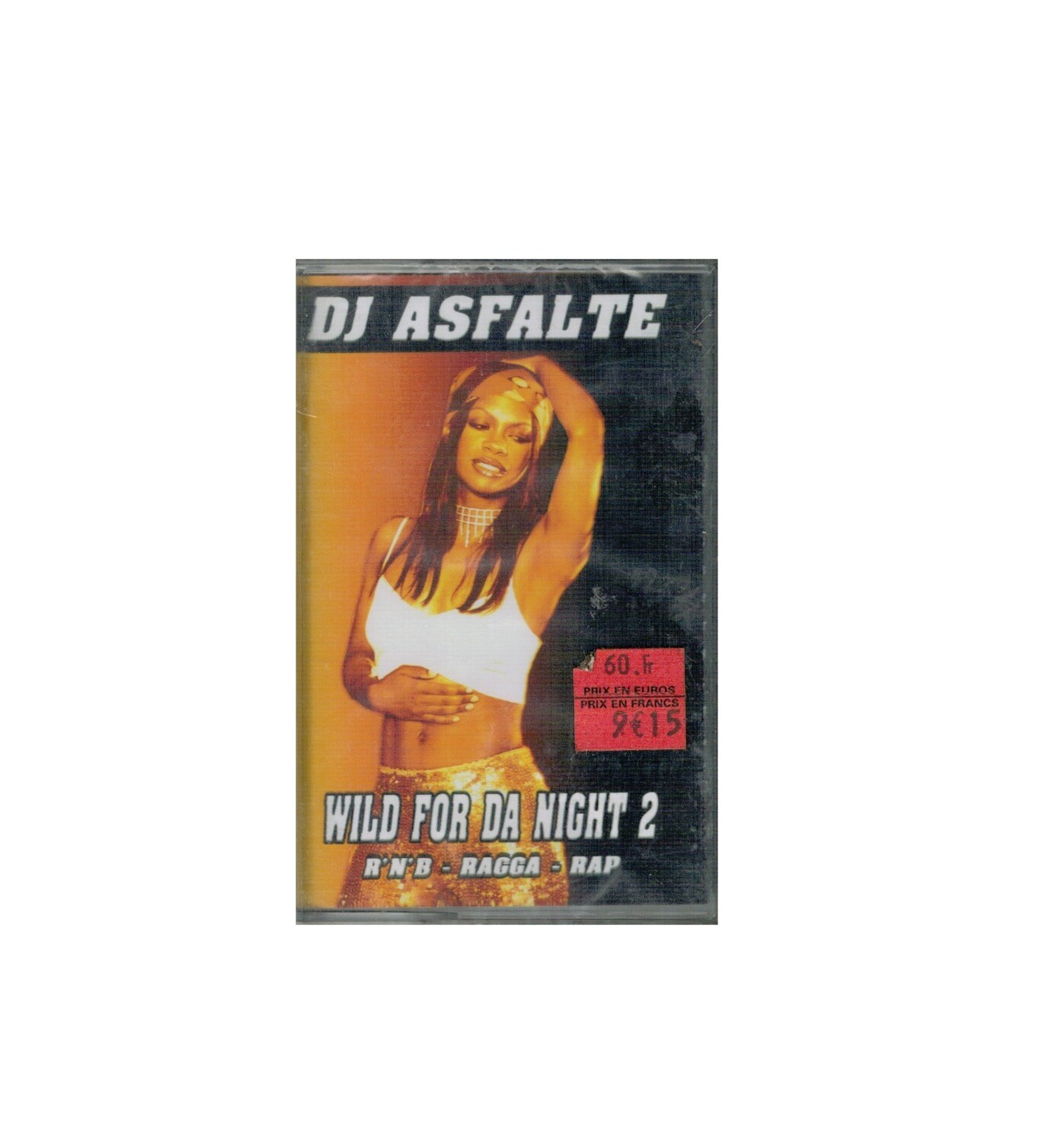 MIXTAPE DJ ASFALTE WILD FOR DA NIGHT 2 RNB RAGGA RAP MIX TAPE RARE COLLECTOR SON MUSIC MUSIQUE COMASOUND KARTEL CSK ONLINE