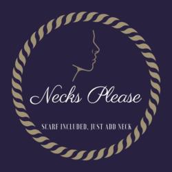 Necks Please