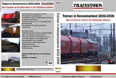Treinen in Kennemerland 2002-2006