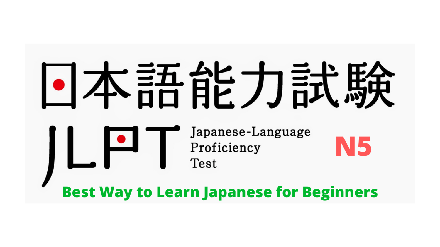 Japanese for Beginners -JLPT N5