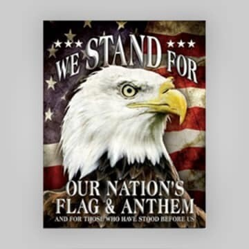 """We Stand for Our Flag"" Tin Sign"