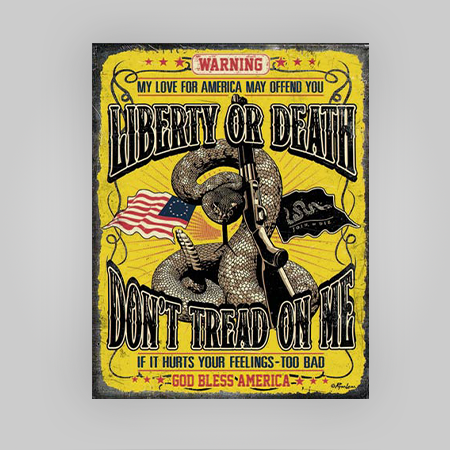"""Liberty or Death"" Tin Sign"
