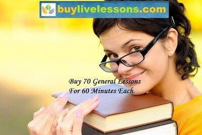 BUY 70 GENERAL LIVE LESSONS FOR 60 MINUTES EACH.​