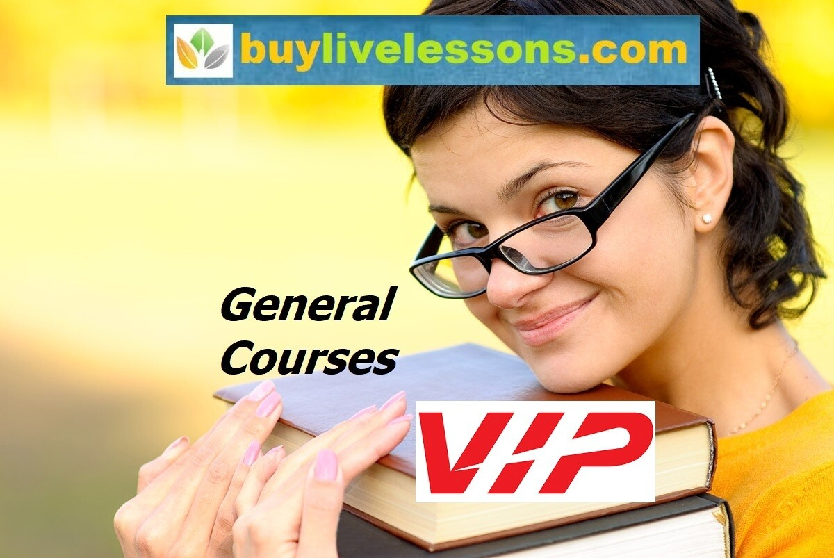 BUY 5 VIP GENERAL LIVE LESSONS FOR 45 MINUTES EACH.