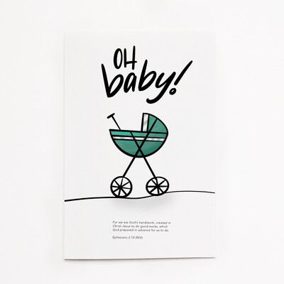 Ephesians 2:10 - Oh Baby! Card