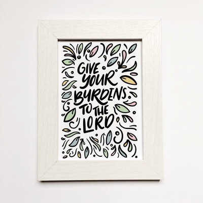 Psalms 55:22 Give Your Burdens To The Lord Print
