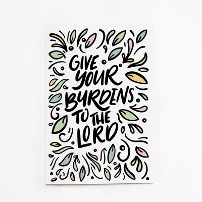 Psalms 55:22 Give Your Burdens To The Lord Card