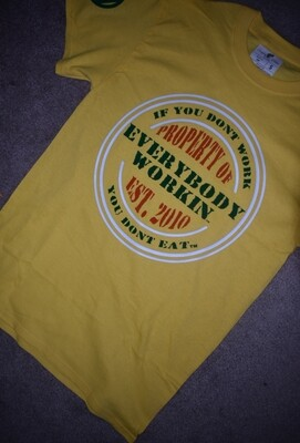If You Dont Work You Dont Eat Tshirt