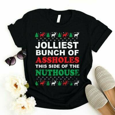 Jolliest Bunch Of Assholes This Side Of The Nuthouse T-shirt - Family Christmas Shirts - Funny Elf Tshirts - Christmas Tee - Christmas Gifts, of the nuthouse, christmas raglan, holiday party tee
