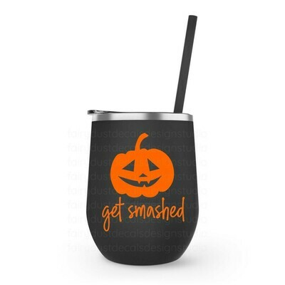 Halloween Pumpkin Wine Tumbler, get smashed