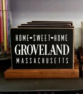 Home Sweet Home Sign - Groveland MA
