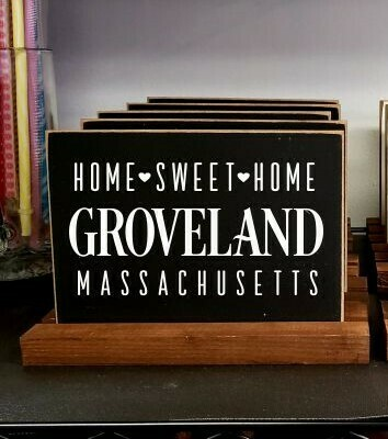 Home Sweet Home Sign - Groveland MA