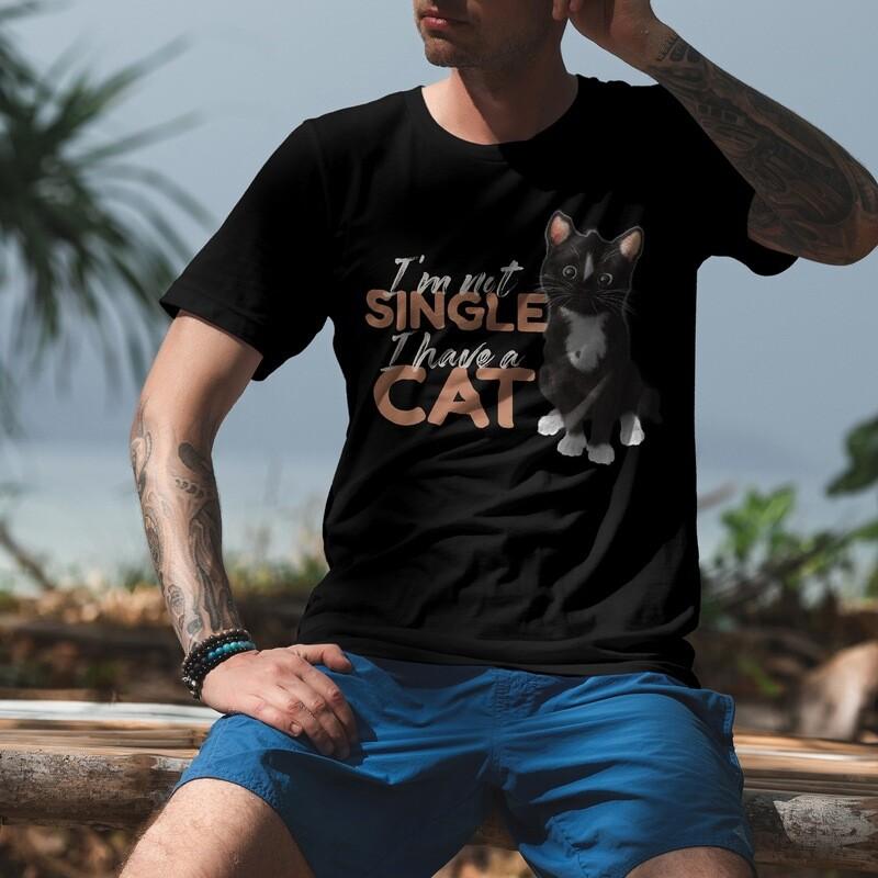 I'm Not Single, I Have a Cat! Funny Short-Sleeve Unisex T-Shirt