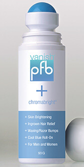 PFB Vanish™ + Chromabright™Skin Lightener & Bump Fighter Two Products in One