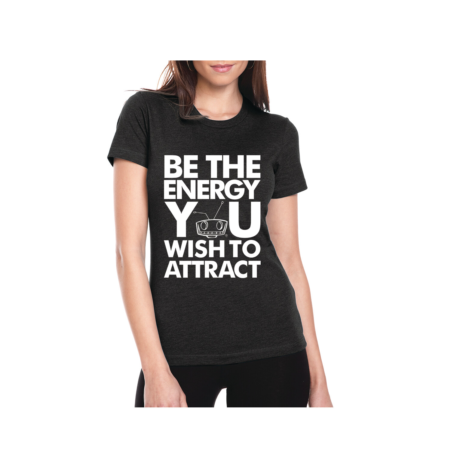 Be The Energy Ladies Tees