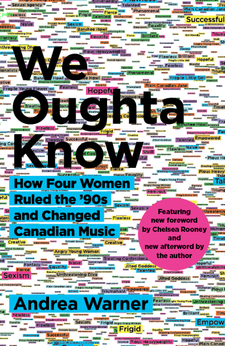 We Oughta Know: How Four Women Rules the '90s and Changed Canadian Music