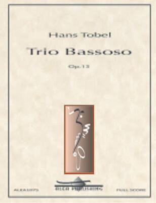 Tobel: Trio Bassoso Op.13
