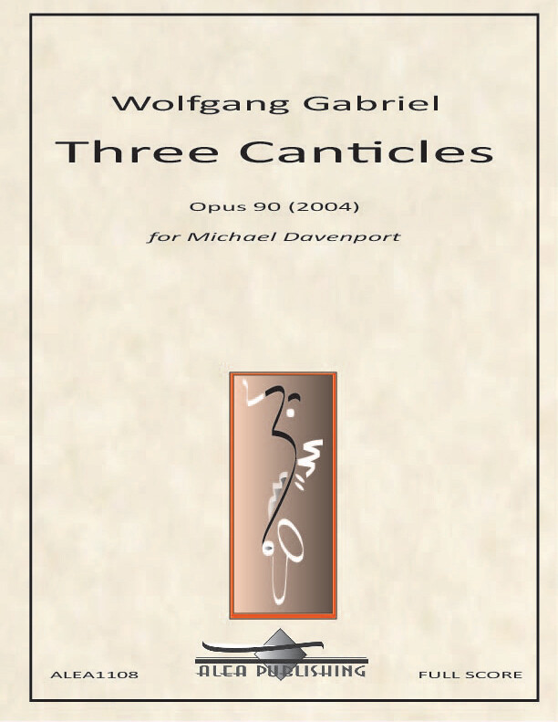 Gabriel: Three Canticles Op.90