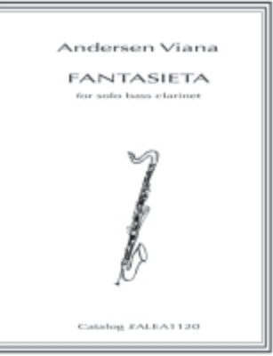 Viana: FANTASIETA for Solo Bass Clarinet
