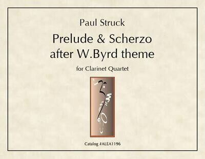 Struck: Prelude & Scherzo after W.Byrd theme