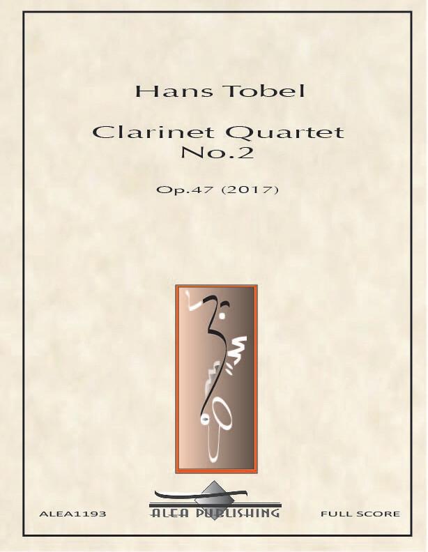 Tobel: Clarinet Quartet No.2 Op.47